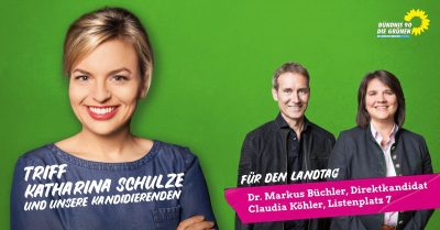 Banner Katharina Schulze, Markus Büchler, Claudia Köhler